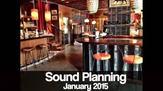 Sound Planning January 2015 : Cafe Restaurant Background Music