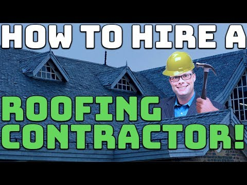 How to Hire a Roofing Contractor!