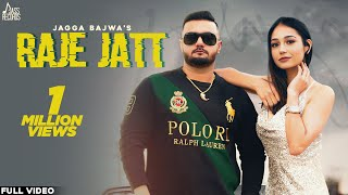 Raje Jatt | (Full HD) | Jagga Bajwa | New Punjabi Songs 2020 | Jass Records