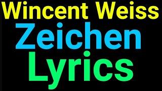 Wincent Weiss | Zeichen | Lyrics