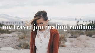 How I Journal When I Travel | Journaling Routine 2018