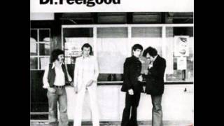 Dr. Feelgood - Don't you just know it ?