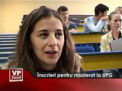 Inscrieri pentru masterat la UPG