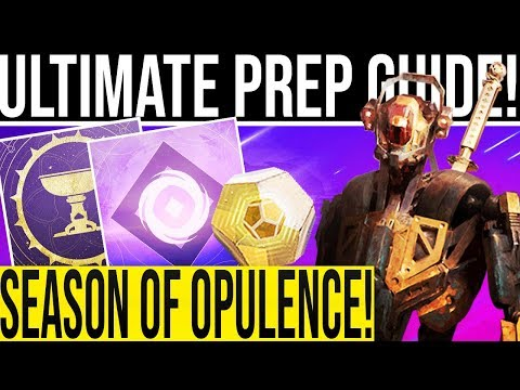 Destiny 2. ULTIMATE DLC PREP GUIDE! Season Of Opulence Preparation. (Day 1 Raid Ready Season 7!)