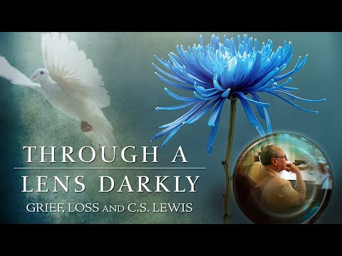 Through a Lens Darkly: Grief, Loss, and C.S. Lewis DVD movie- trailer