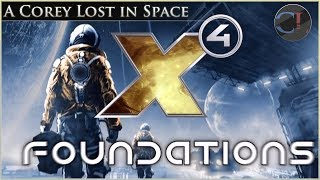 X4: Foundations - A Corey Lost In Space (First Impressions)