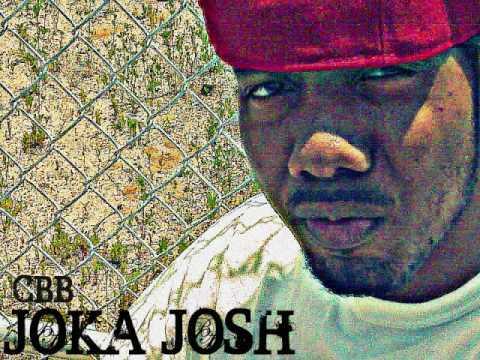 CBB Joka Josh-Joka aint playin