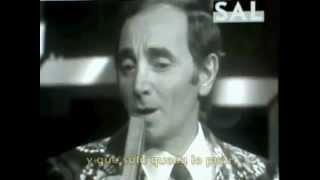 Charles Aznavour, Il faut savoir, Live, Debes saber, subtitulada