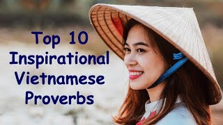 Top 10 Inspirational Vietnamese Proverbs | Vietnamese Quotes and Sayings