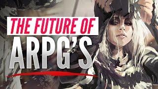 The Future Of ARPG