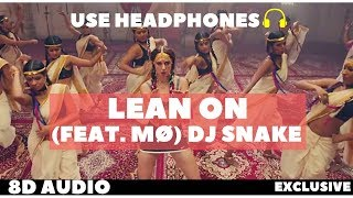 Major Lazer & DJ Snake   Lean On (feat. MØ) (8D Audio) | Virtual 8D AUDIO
