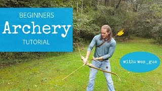 Archery Tutorial for Beginners : Proper Form