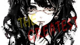 Sia - The Greatest [ Nightcore ]
