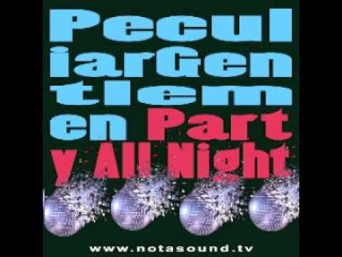 Party All Night (Song) by Peculiar Gentlemen