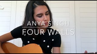 Four Walls - Cheyenne Kimball/Miley Cyrus (Anya Singh Cover)