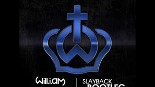Will.I.Am feat. Justin Bieber - That Power (Slayback Bootleg)