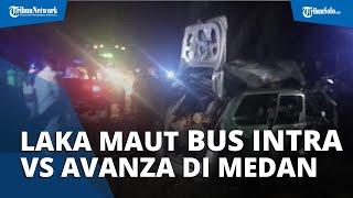 Kecelakaan Maut Bus Intra vs Avanza di Jalinsum Tebingtinggi Tewaskan 9 Orang, Berikut Kronologinya