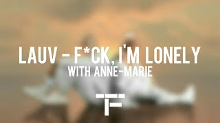 [TRADUCTION FRANÇAISE] Lauv   F*ck, I'm Lonely (with Anne Marie)