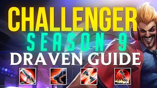 In-Depth Challenger S9 Draven Guide