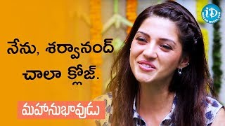 I Have A Special Bond With Sharwanand - Mehreen Pirzada