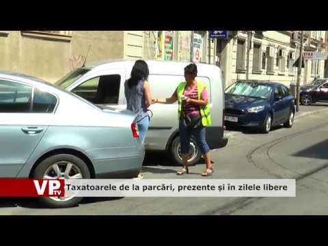 Taxatoarele de la parcări, prezente și în zilele libere
