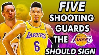 Five Shooting Guards the Lakers Should Sign After the Anthony Davis Trade | 2019 NBA Free Agency