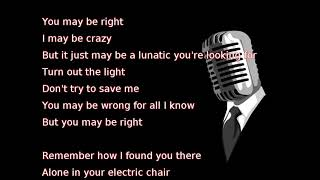 Billy Joel - You May Be Right (lyrics)