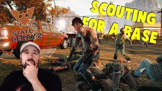 Scouting For A New Base | State Of Decay 2 | S2 E7