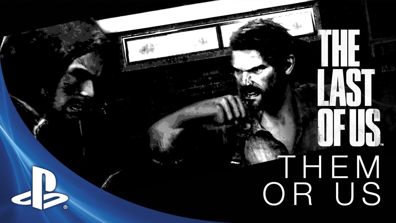 El desarrollo de The Last of Us: Ellos o nosotros