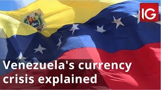 Venezuela's currency crisis explained