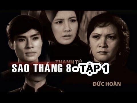 Sao Tháng Tám - Phim Việt Nam Cũ
