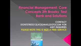 Financial Management: Core Concepts, 3th Brooks Test Bank and Solutions