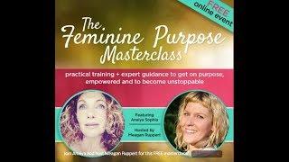 Feminine Purpose Masterclass
