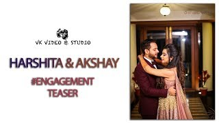 EK AJNAABE HASEENA SE - Harshita & Akshay |Engagement Teaser | Cinematography