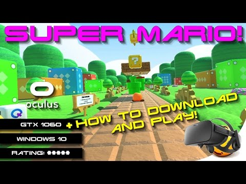 Guys you must try the Super Mario demo! — Oculus