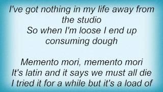 Streets - Memento Mori Lyrics