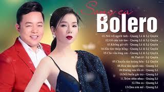 Lệ Quyên - Quang Lê 2020 - Những Bài Hát Nhạc Trữ Tình Bolero Hay Nhất 2020