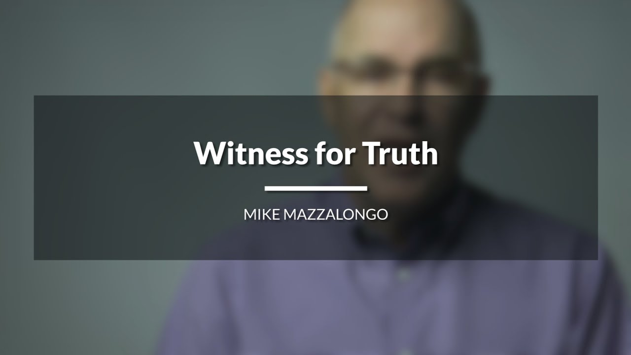 Witness for Truth