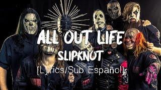 All Out Life   Slipknot [LyricsSub Español]