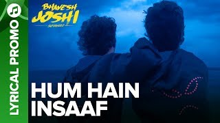 HUM HAIN INSAAF - Lyrical Promo 02 | Bhavesh   - YouTube