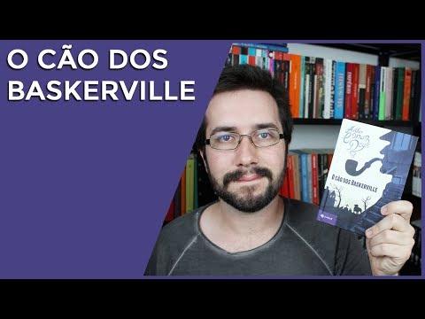 O cão dos Baskerville, de Arthur Conan Doyle - Resenha