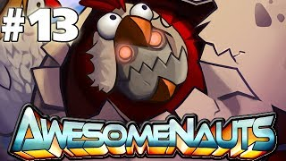 Clunky Chicken! - AWESOMENAUTS - PART 13 With Blitzwinger (HD Gameplay)
