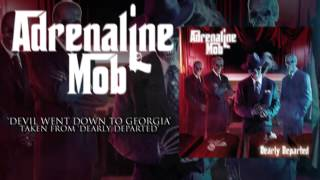 ADRENALINE MOB - The Devil Went Down To Georgia (Album Track)