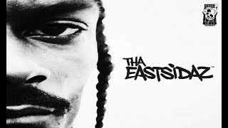 Tha Eastsidaz - Wake Up