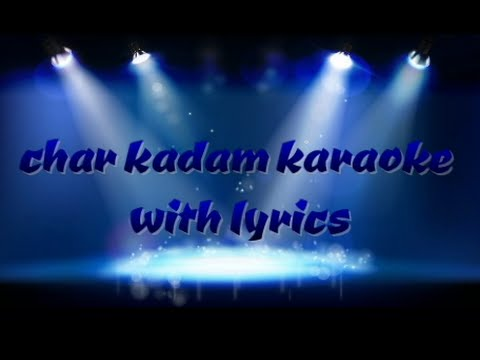 Chaar Kadam Karaoke With Lyrics Mp3