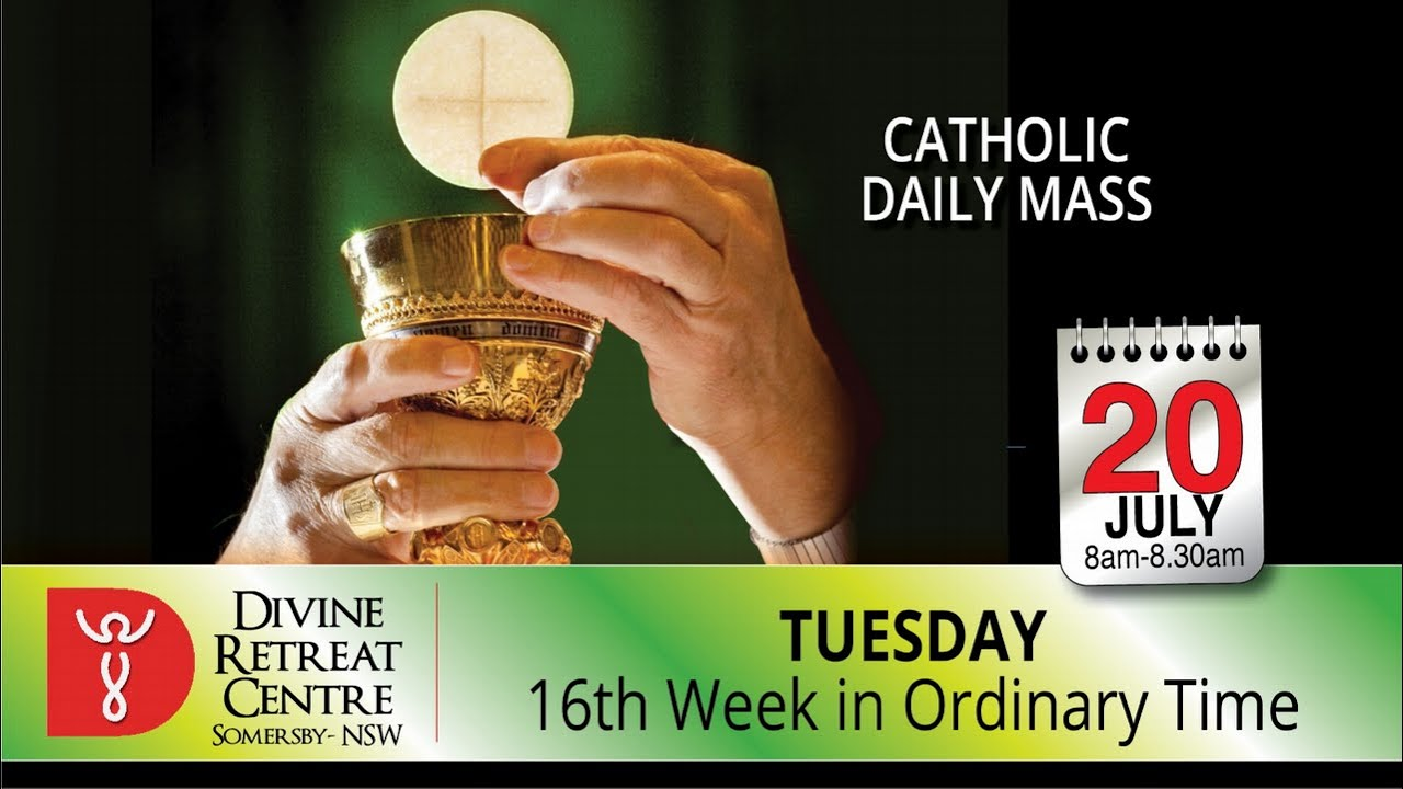 Catholic Mass Online 20th July 2021 Divine Healing Centre Australia