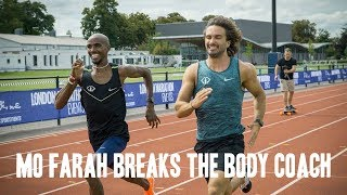 Mo Farah Breaks The Body Coach