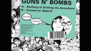 Guns N Bombs  - Crossover Appeal