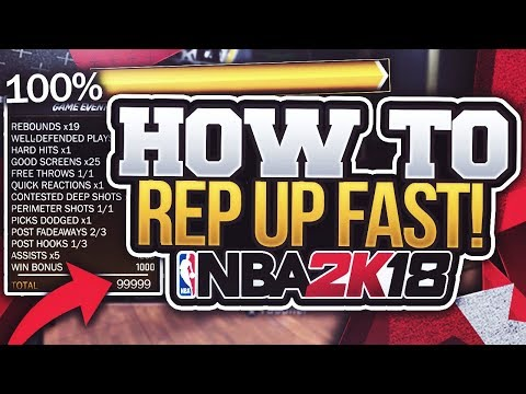 NBA 2K18 How to Rep Up FAST! Road to 99
