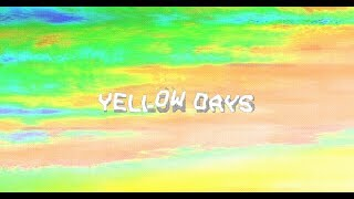 Gap In The Clouds | Yellow Days | Lyrics (FanMade)
